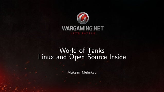 World of Tanks: Linux and Open Source Inside