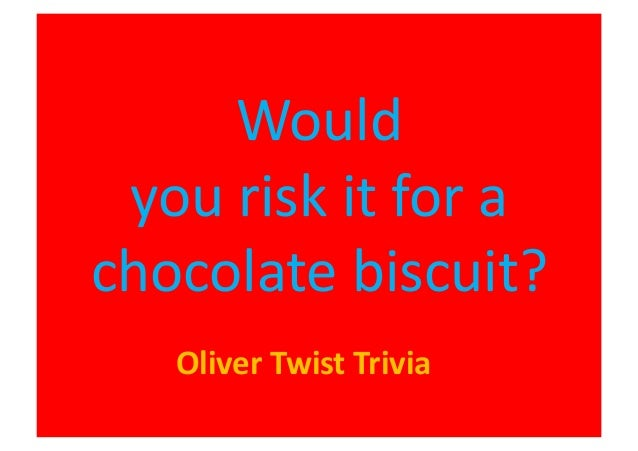 Would you risk it for a biscuit?