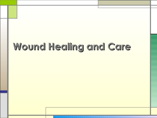 Wound healing and care presentation