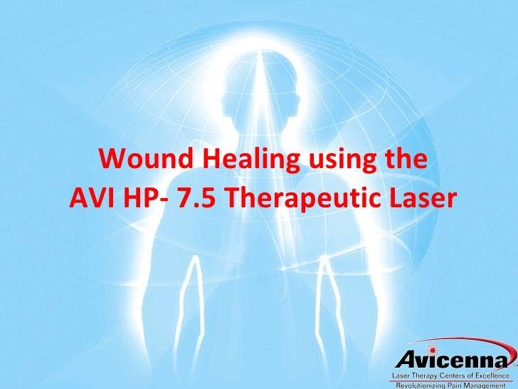 Wound Healing Case Study—AvicennaLaser.com