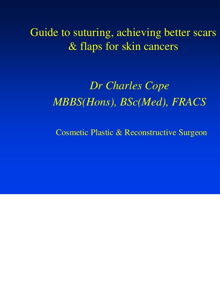 Wound Suturing & Skin Flaps   May11