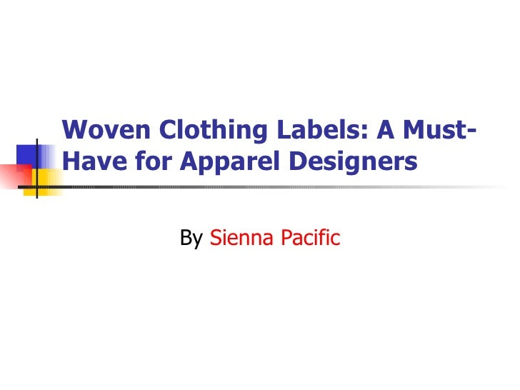 Woven Clothing Labels: A Must-Have For Apparel Designers