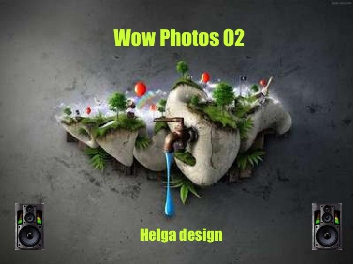 Wow Photos 02 Helga design