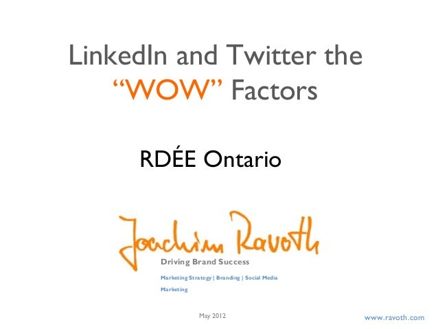 "LinkedIn and Twitter the ""WOW"" Factors"