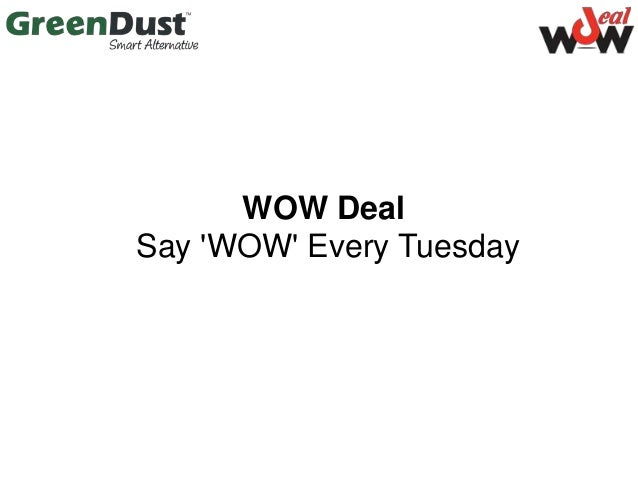 WOW Deal Say 'WOW' Every Tuesday