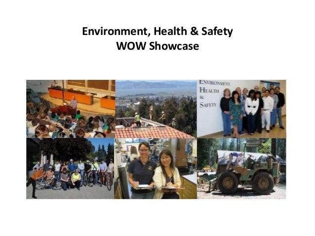 Environment, Health & Safety      WOW Showcase