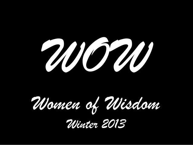 WOWWomen of Wisdom    Winter 2013
