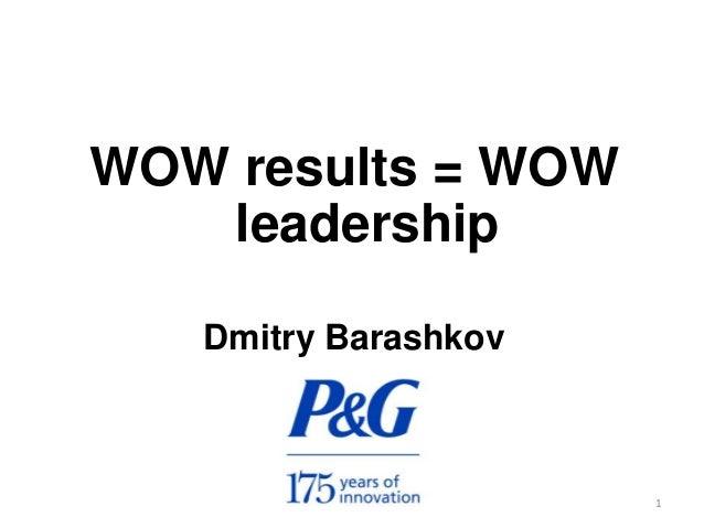 WOW results = WOWleadershipDmitry Barashkov1