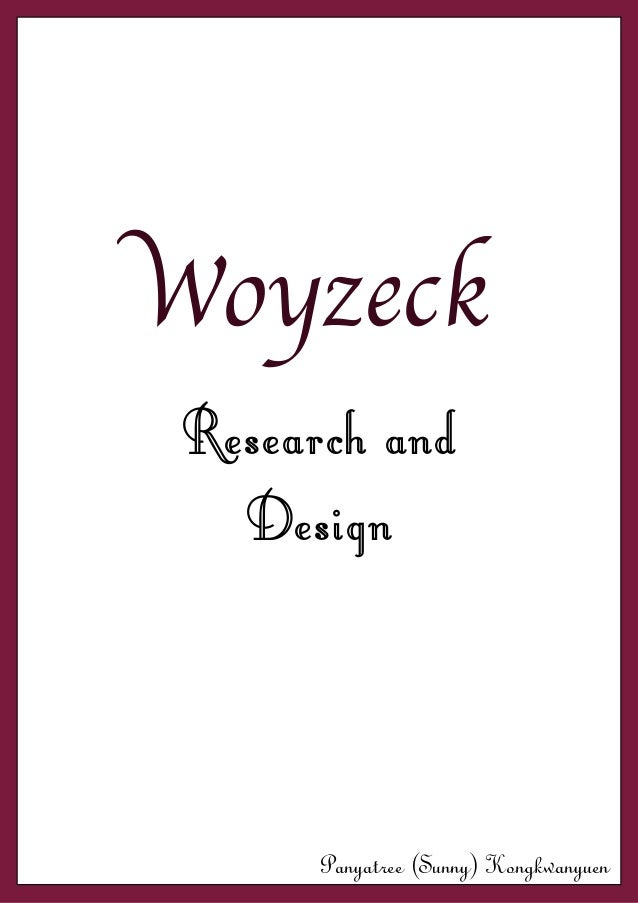 Woyzeck research and design