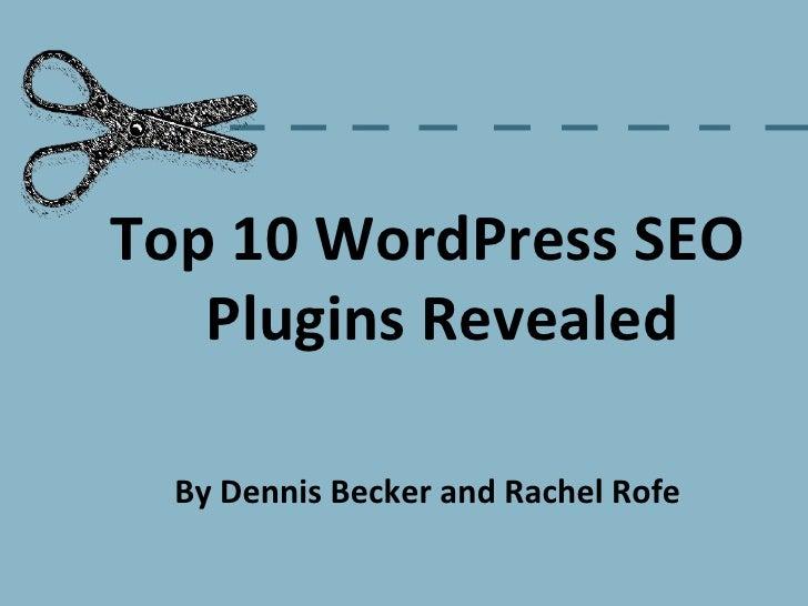 Top 10 WordPress SEO Plugins Revealed.
