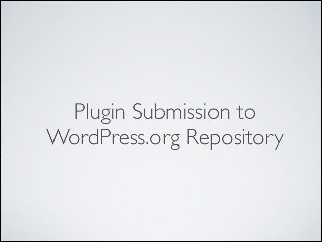 Plugin Submission to WordPress.org Repository