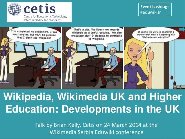 Wikipedia, Wikimedia UK and Higher Education: Developments in the UK