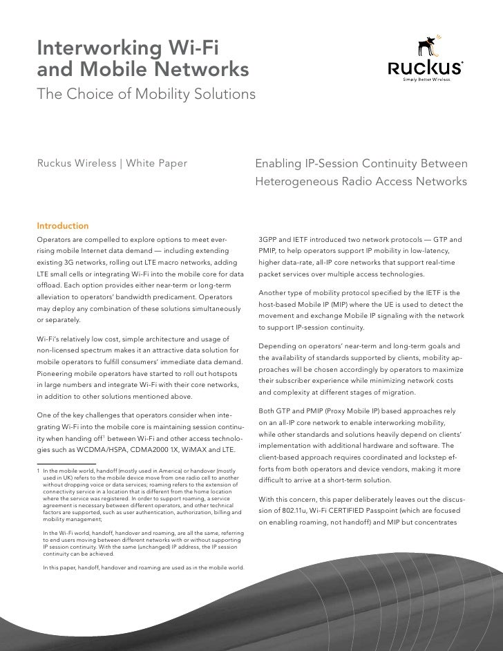 Interworking Wi-Fiand Mobile NetworksThe Choice of Mobility SolutionsRuckus Wireless | White Paper                        ...