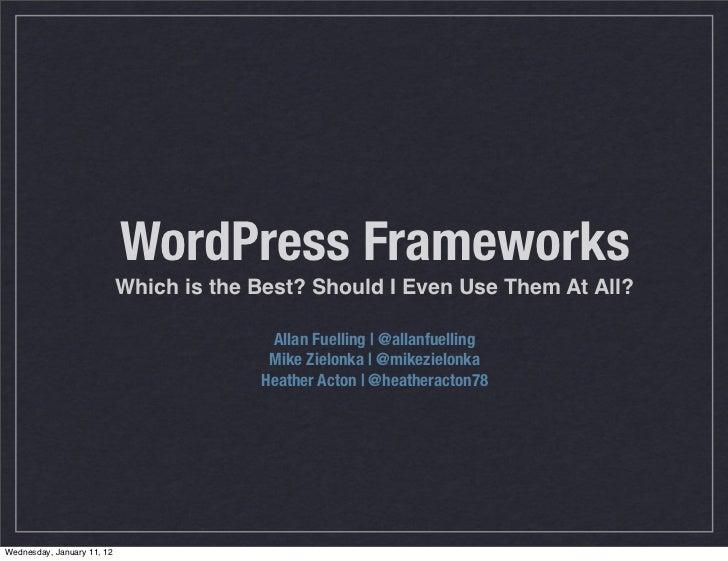 Intro to WordPress Frameworks