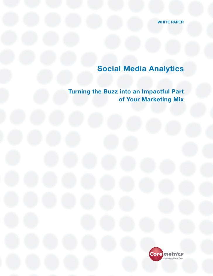 Social Media Analytics                                                                                      WHITE PAPER   ...