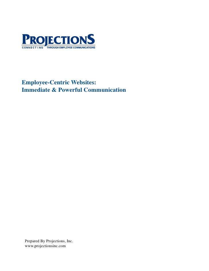 Employee-Centric Websites: Immediate & Powerful Communication
