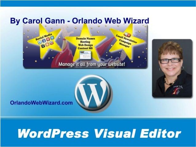 Copy this URL  http://orlandowebwizard.com/wizard/wordcamp this presentation online PLUS More Info