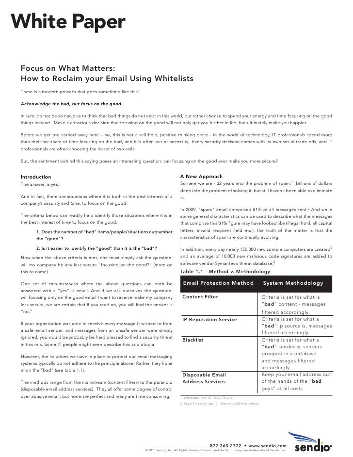 White Paper  Focus on What Matters: How to Reclaim your Email Using Whitelists There is a modern proverb that goes somethi...