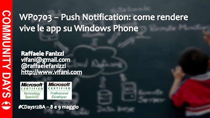 Push Notification: come rendere vive le app su Windows Phone