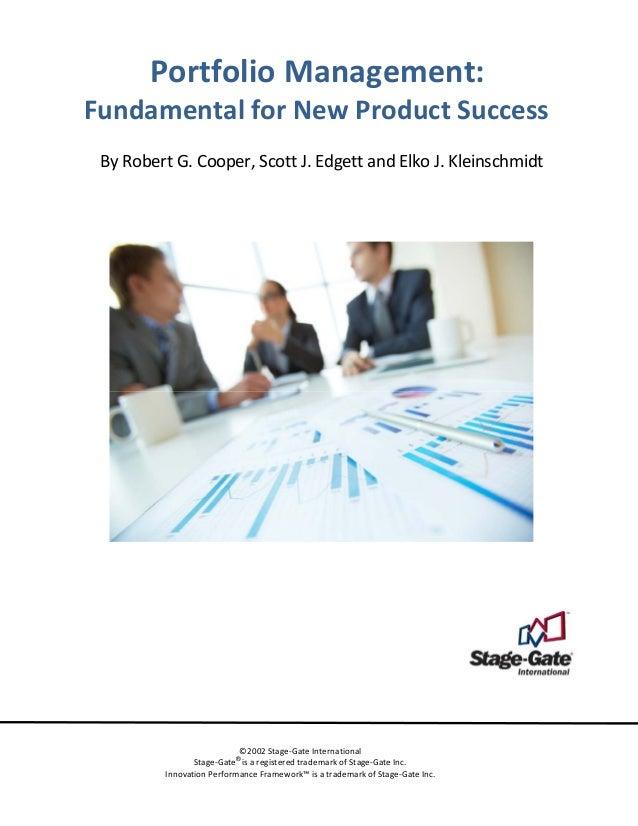 PortfolioManagement: FundamentalforNewProductSuccess  ByRobertG.Cooper,ScottJ.EdgettandElkoJ.Kleinschm...