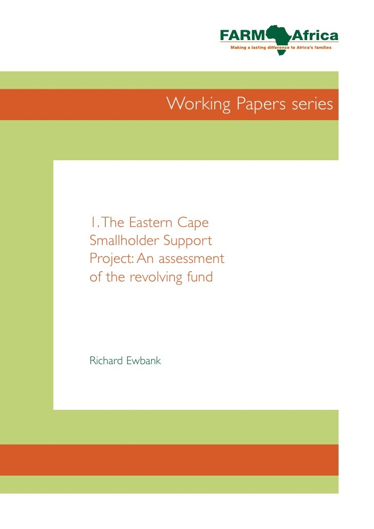 Working Papers series     1.The Eastern Cape Smallholder Support Project: An assessment of the revolving fund     Richard ...