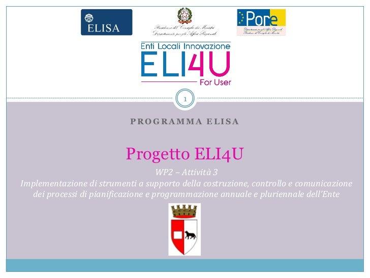 Progetto ELI4U - Milestone 50% - WP2 - Attività 3 - Comune di Piacenza