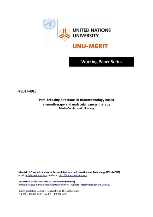 Working Paper Series           #2014-005 Path‐breaking directions of nanotechnology‐based   chemotherapy and molec...