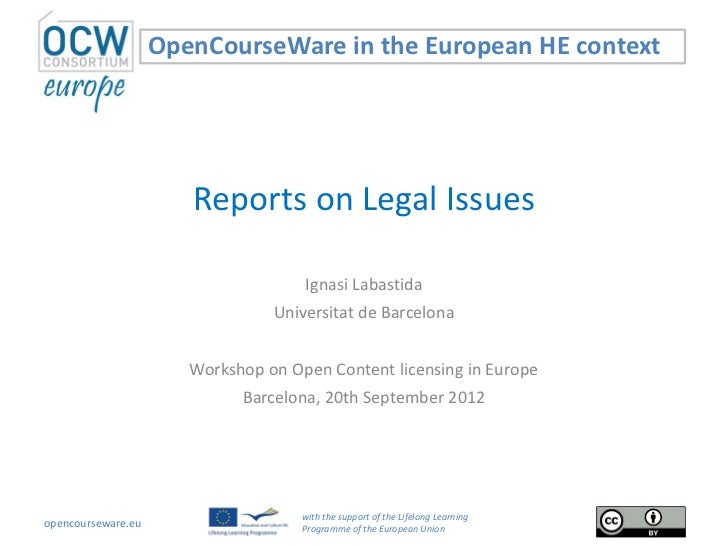 OpenCourseWare in the European HE context                       Reports on Legal Issues                                   ...