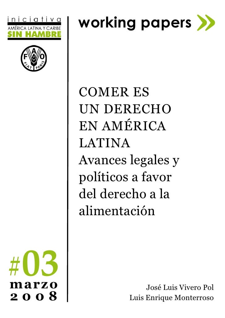 working papers             »         Comer es         un dereCho         en AmériCA         LAtinA         Avances legales...