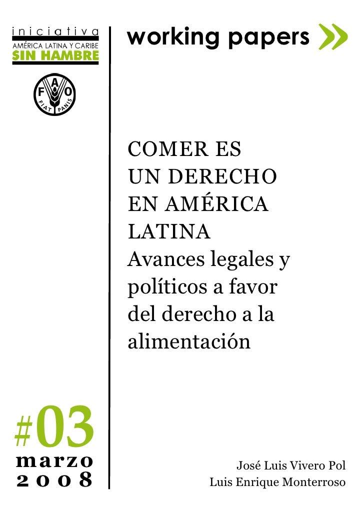 working papers             »         Comer es         un dereCho         en AmériCA         LAtinA         Avances legales...