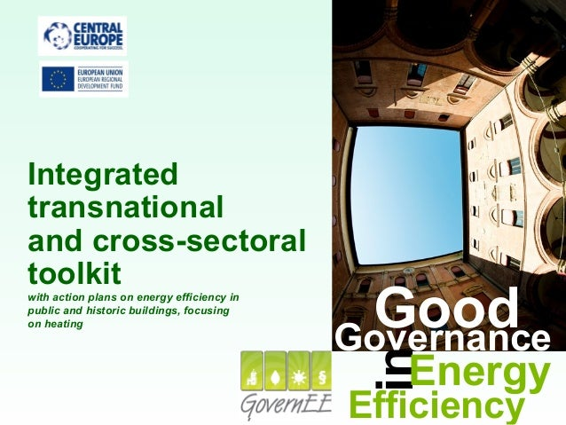 GoodGovernance inEfficiency Energy Integrated transnational and cross-sectoral toolkit with action plans on energy efficie...