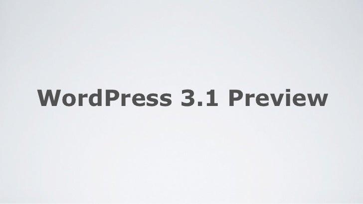 WordPress 3.1 Preview