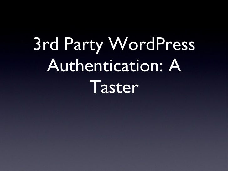 WordPress Third Party Authentication