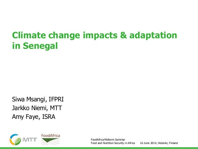 Food and Nutrition Security in Africa, Climate change impacts & adaptation in Senegal, Siwa Msangi