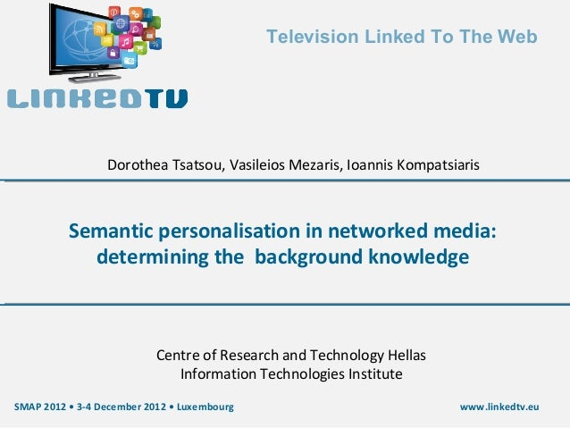 Semantic personalisation in networked media: determining the  background knowledge