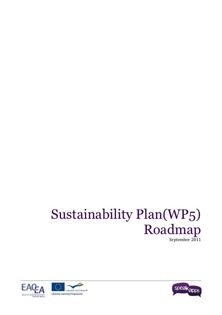 Sustainability Plan. Roadmap