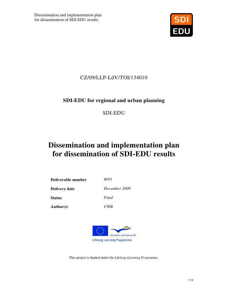 Dissemination and implementation planfor dissemination of SDI-EDU results                           CZ/09/LLP-LdV/TOI/1340...