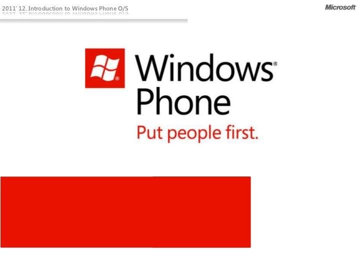 2011' 12. Introduction to Windows Phone O/S                                                      Seonghun Jo              ...
