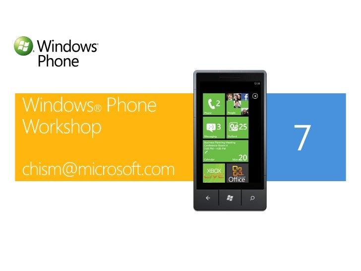 Windows Phone 7 workshop slides