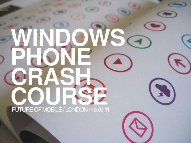 Windows Phone Crash Course