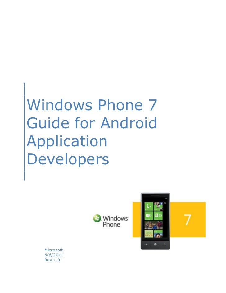 Windows Phone 7Guide for AndroidApplicationDevelopers  Microsoft  6/6/2011  Rev 1.0