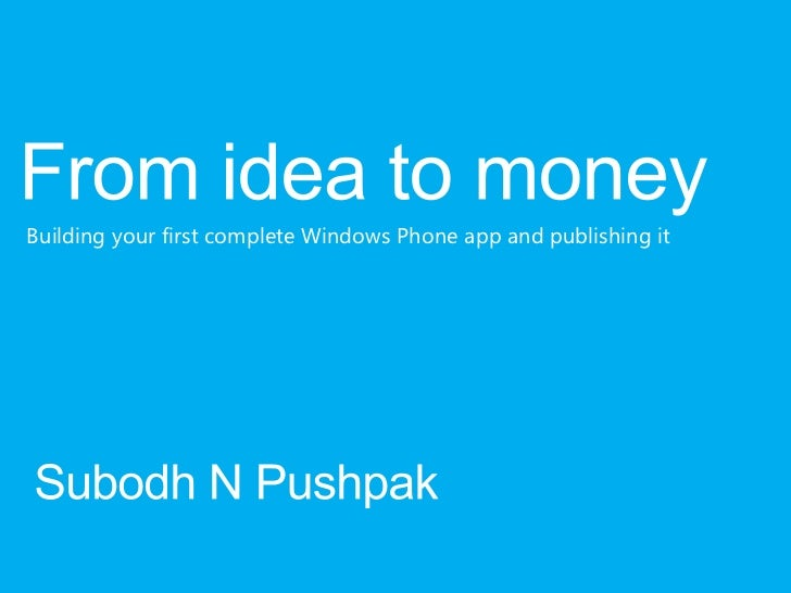 Windows Phone 7- From idea to making money