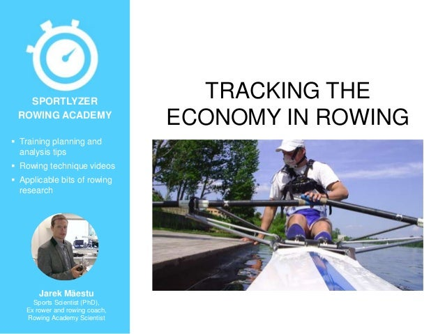 Tracking the economy in rowing
