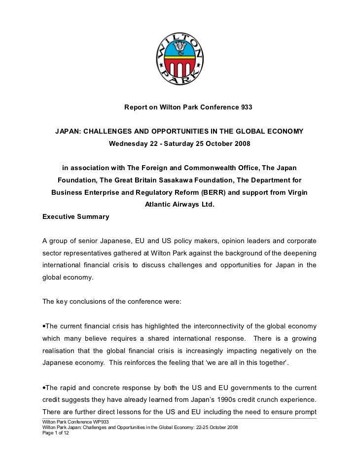 Report on Wilton Park Conference 933     JAPAN: CHALLENGES AND OPPORTUNITIES IN THE GLOBAL ECONOMY                        ...