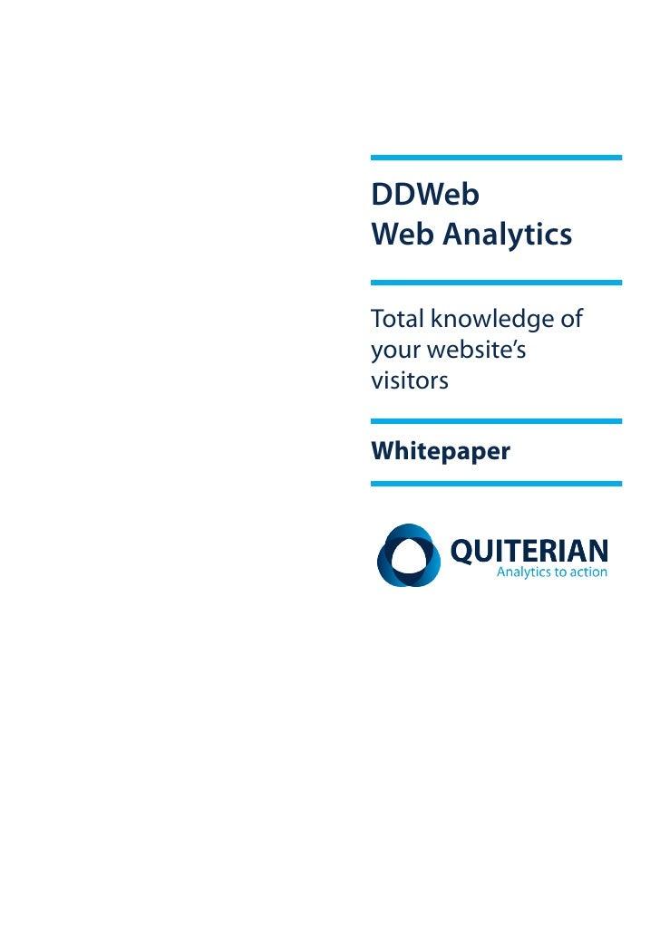 DDWebWeb AnalyticsTotal knowledge ofyour website'svisitorsWhitepaper