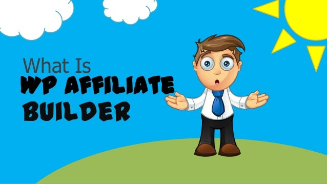 What Is WP Affiliate Builder