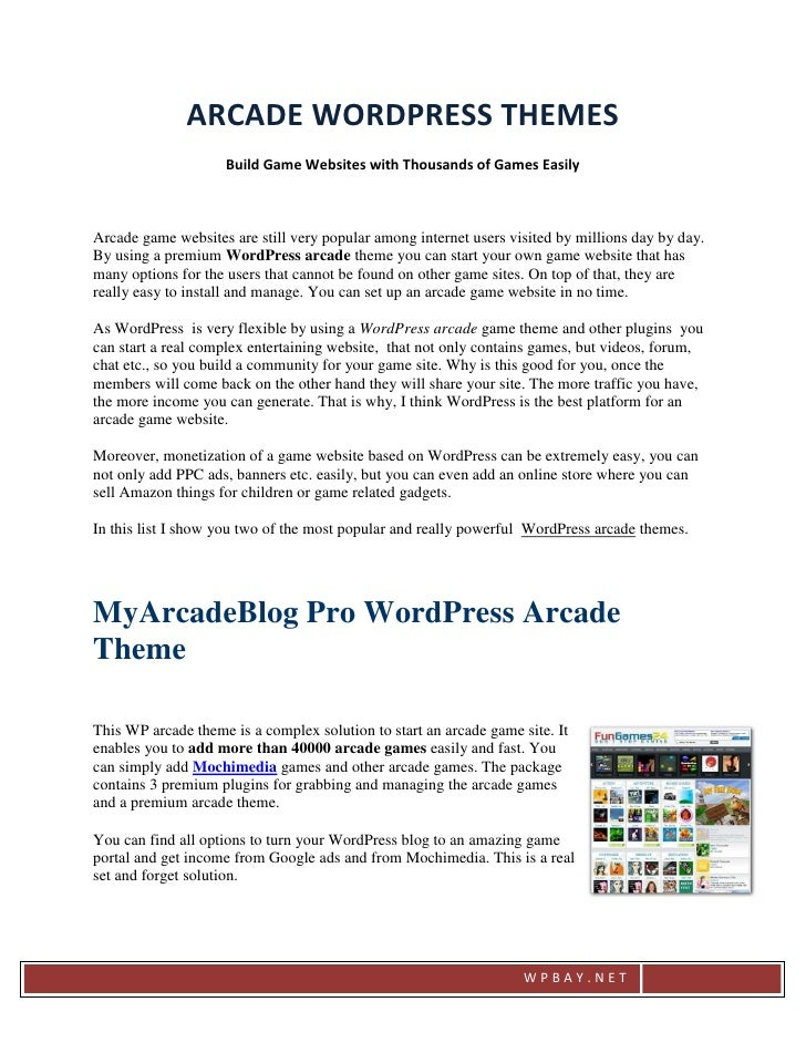 ARCADE WORDPRESS THEMES                    Build Game Websites with Thousands of Games EasilyArcade game websites are stil...