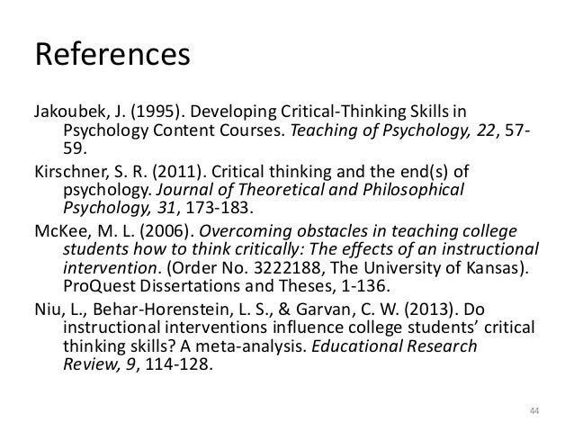 teaching critical thinking skills in nursing Romeo (2010) suggested nursing faculty lack knowledge to teach critical thinking skills to students nursing faculties' lack of understanding critical thinking stems from ambivalence of the definition and difficulty measuring an individual's ability to think critically (romeo, 2010 nln 2007) nursing educators must teach more.
