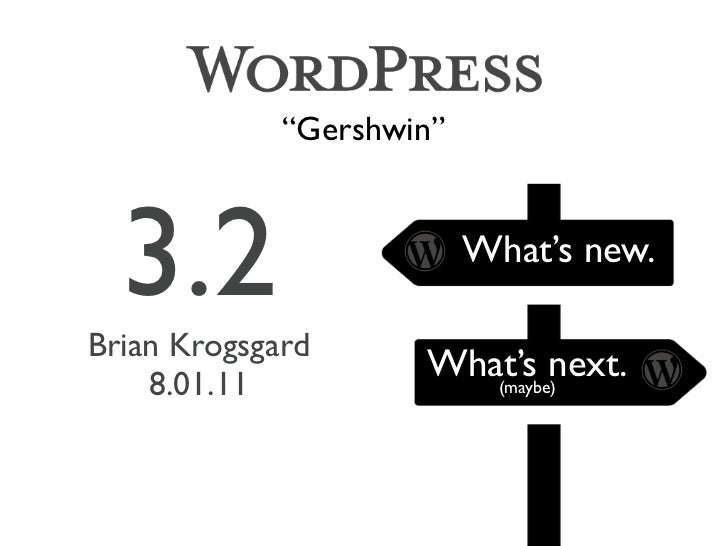 """Gershwin""  3.2Brian Krogsgard                          What's new.    8.01.11                     What's next.           ..."