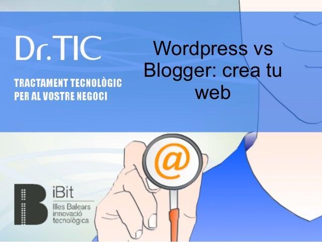 Cómo crear una página web con blogger/wordpress (inicial) para comercios
